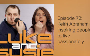 MY INTERVIEW ON THE LUKE AND SUSIE PODCAST