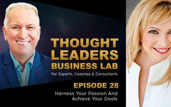 MY INTERVIEW ON THE THOUGHT LEADERS BUSINESS LAB PODCAST