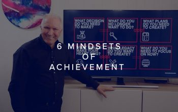 6 MINDSETS OF ACHIEVEMENT