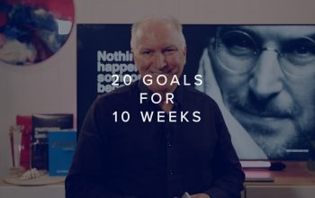 CAN YOU ACHIEVE 20 GOALS IN 10 WEEKS?