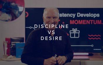 DISCIPLINE VS DESIRE
