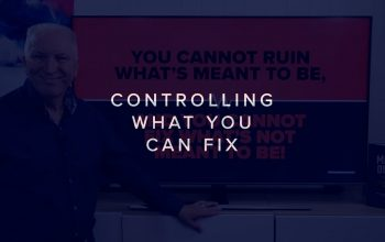 ARE YOU FIXATED ON FIXING?