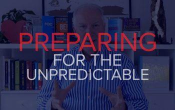 PREPARING FOR THE UNPREDICTABLE