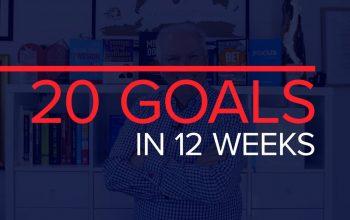 20 GOALS IN 12 WEEKS
